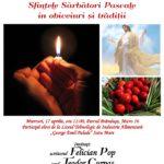 Eveniment: Obiceiurile și tradițiile Sărbătorilor Pascale