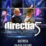 """Direcția 5 își spune """"povestea"""" și în Bistrita. Când are loc concertul"""