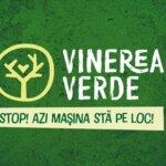 Să instaurăm în România - Vinerea Verde!