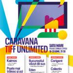 Caravana TIFF ajunge la Satu Mare